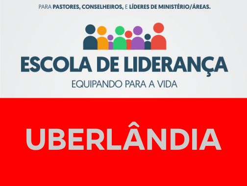 ESCOLA DE LIDERANÇA 2018 [UBERLÂNDIA]